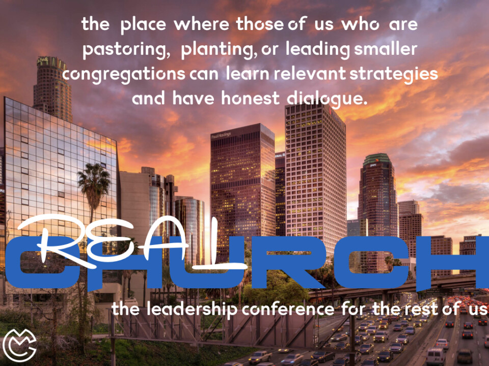 RealChurch Leadership Conference